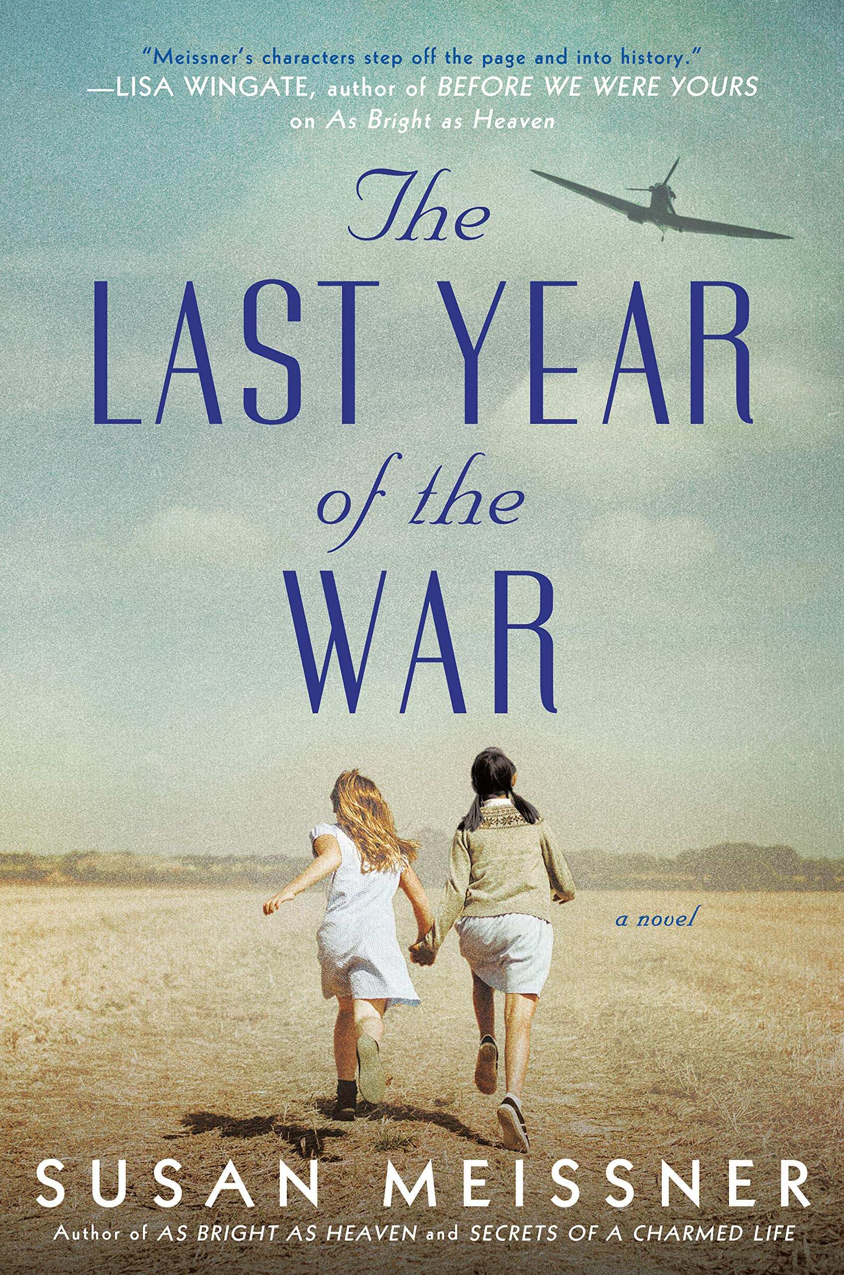 """The Last Year Of The War"""" By Susan Meissner   WAMC"""