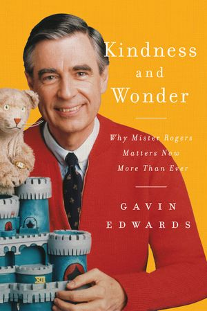 Kindness And Wonder A Return To The Civility Of Mr Rogers Wunc